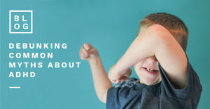 Debunking ADHD myths Clever Little Monkey