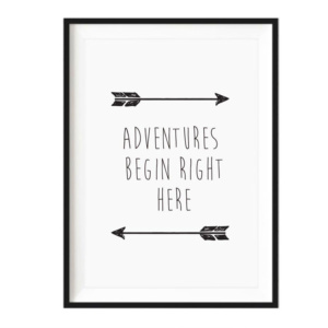 Art Print - Adventures Begin Right Here