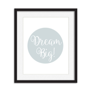 Art Print - Dream Big