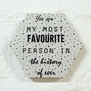 Favourite Person - 10cm Honeycomb Quirky Quote
