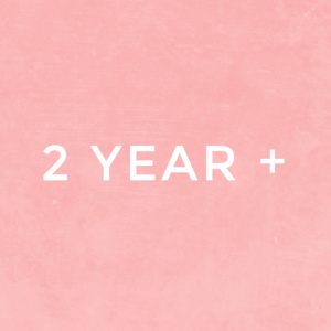 2 Year Plus