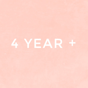 4 Year Plus
