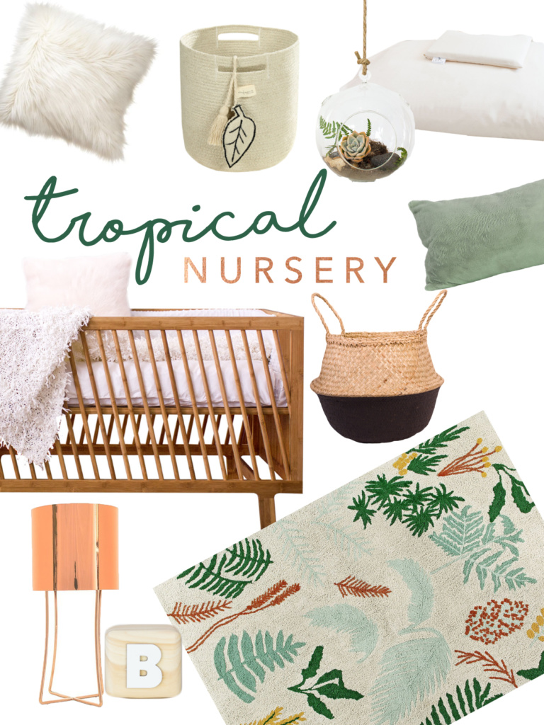 Get The Look - Tropical Nursery