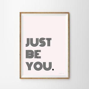 Munks + Me Just Be You Art Print
